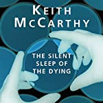 The Silent Sleep of the Dying | Keith McCarthy