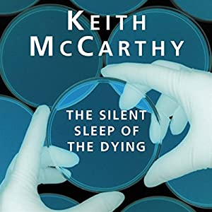 The Silent Sleep of the Dying Hörbuch
