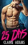"""25 Days (A Standalone Novel) (Christmas Bad Boy Romance)"" av Claire Adams"