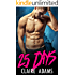 25 Days (A Standalone Novel) (Christmas Bad Boy Romance)