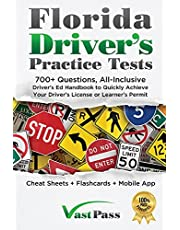 Florida Driver's Practice Tests: 700+ Questions, All-Inclusive Driver's Ed Handbook to Quickly achieve your Driver's License or Learner's Permit (Cheat Sheets + Digital Flashcards + Mobile App)