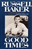 The Good Times, Baker, Russell, 0816149194