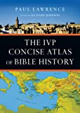 The IVP Concise Atlas of Bible History