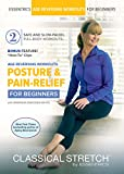 Buy Classical Stretch - Age Reversing Workouts for Beginners: Posture and Pain Relief