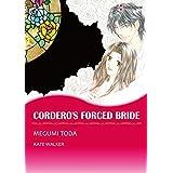 CORDERO'S FORCED BRIDE (Harlequin comics)