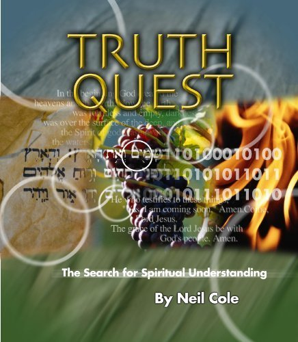 Truth Quest The Search for Spiritual Understanding- Participant's Guide