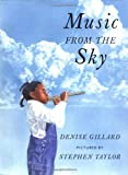 Music from the Sky, Denise Gillard, 0888993110