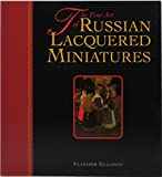 img - for The Fine Art of Russian Lacquered Miniatures book / textbook / text book