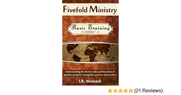 fivefold ministry basic training understanding the distinct roles rh amazon com