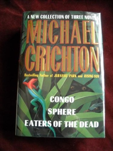 Three Complete Novels Congo / Sphere / Eaters