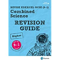 Revise Edexcel GCSE (9-1) Combined Science Higher Revision Guide: (with free online edition)