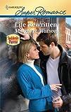 Life Rewritten, Margaret Watson, 0373716737