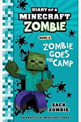 Diary of a Minecraft Zombie Book 6: Creepaway Camp Paperback