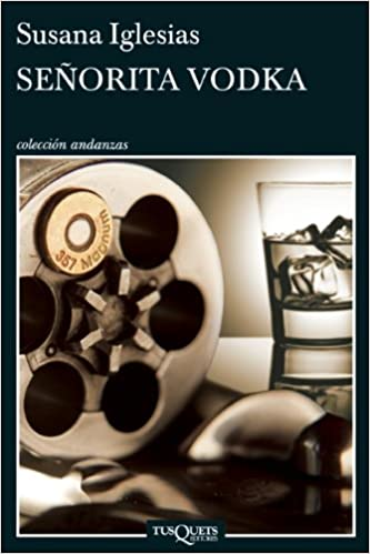 Señorita Vodka (Coleccion Andanzas) (Spanish Edition): Susana Iglesias: 9786074214512: Amazon.com: Books