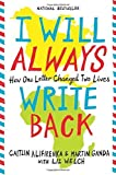 I Will Always Write Back: How One Letter Changed Two Lives by Martin Ganda (2016-05-03)