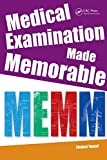 Medical Examination Made Memorable: Integrating