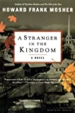 img - for A Stranger in the Kingdom: A Novel book / textbook / text book