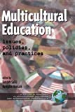 img - for Multicultural Education issues, policies, and practices book / textbook / text book