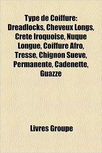 Type De Coiffure Dreadlocks Cheveux Longs Crte Iroquoise Nuque