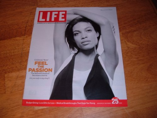 Life magazine, November 25, 2005-actress Rosario Dawson stars in 'Rent' movie.