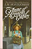 Anne of Green Gables - Book #1 (The Anne of Green Gables Novels, #1)