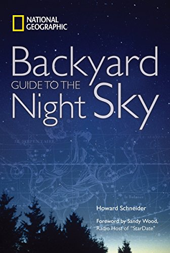 National Geographic Backyard Guide to the Night Sky ()