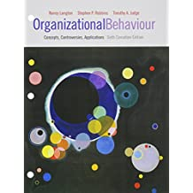 Organizational Behaviour: Concepts, Controversies, Applications, Sixth Canadian Edition, Loose Leaf Version (6th Edition)