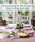 country kitchen table decorating ideas Entertaining in the Country: Love Where You Eat: Festive Table Settings, Favorite Recipes, and Design Inspiration