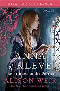 Book Cover: Anna of Kleve, The Princess in the Portrait: A Novel