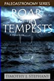 Roar of the Tempests: a Dialogue, Timothy Stephany, 1475231903