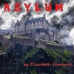 Asylum | Elizabeth Cameron