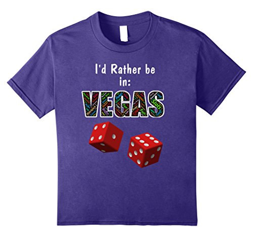 Kids Vegas T Shirt I'd Rather Be In Vegas Funny Las Vegas TShirt 8 - Kids For In Vegas Las Show