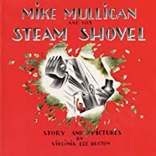Mike Mulligan and His Steam Shovel Audiobook by Virginia Lee Burton Narrated by Rod Ross