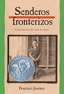 Senderos Fronterizos (Breaking Through) (Turtleback School & Library Binding Edition) (Spanish
