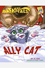 Book 2: Ally Cat (Fassa Tails 1) Kindle Edition