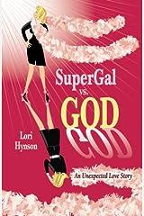 SuperGal vs God Paperback