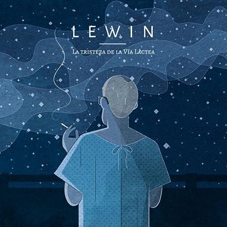 La Tristeza De La Via Lactea: Lewin: Amazon.es: Música