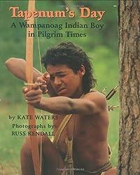 Tapenum's Day: A Wampanoag Indian Boy In Pilgrim Times