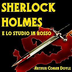 Sherlock Holmes e lo Studio in Rosso [Sherlock Holmes and the Studio in Red]