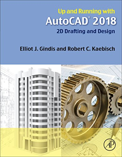 Up and Running with AutoCAD 2018: 2D Drafting and Design