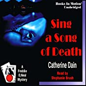 Sing a Song of Death: Freddie O'Neal Mystery Series #2 | Catherine Dain