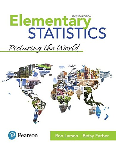 Elementary Statistics: Picturing the World (7th Edition) by Pearson