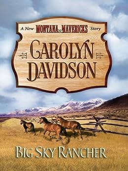 Big Sky Rancher (New Montana Mavericks Book 1) by [Davidson, Carolyn]