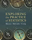 Exploring the Practice of Statistics & EESEE/CrunchIt, David S. Moore, George P. McCabe, Bruce Craig, 1464141045