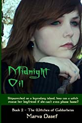 Midnight Oil: Book 2: Witches of Galdorheim (Volume 2)