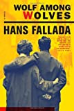 Wolf Among Wolves by Hans Fallada front cover