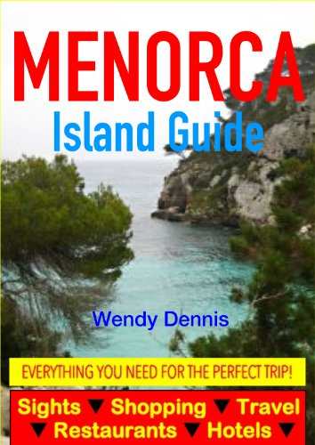 Es castell menorca guide beach restaurants nightlife hotels 2019.