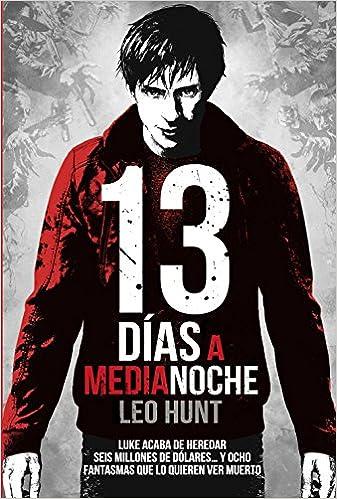13 días a medianoche Literatura Juvenil A Partir De 12 Años ...