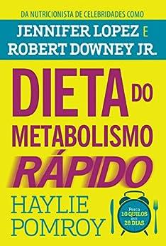 Dieta do metabolismo rápido eBook: Haylie Pomroy, Elvira
