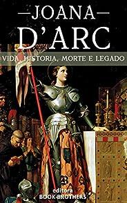 Joana D'Arc: A Incrível história real da mulher que mudou a Europa para se